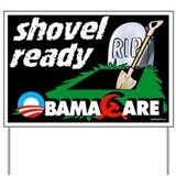 Shovel Ready Yard Sign