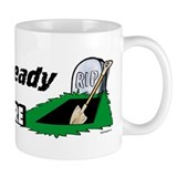 Shovel Ready Mug