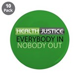 "Health Justice 3.5"" Button (10 pack)"