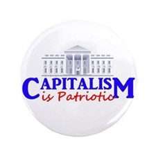 "Capitalism is Patriotic 3.5"" Button"