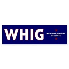 Whig Party Bumper Bumper Sticker