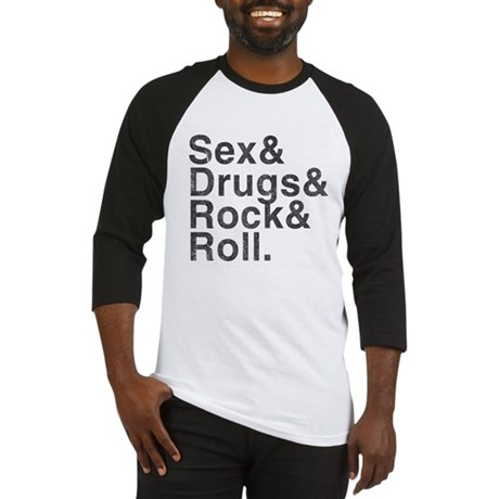 Sex, Drugs, Rock & Roll Baseball Jersey
