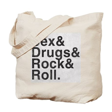 Sex, Drugs, Rock & Roll Tote Bag