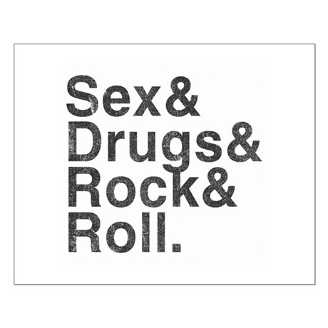 Sex, Drugs, Rock & Roll Small Poster