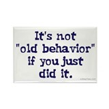 AA Old Behavior Rectangle Magnet (10 pack)