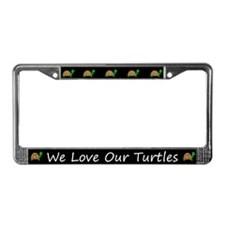 Black We Love Our Turtles License Plate Frames