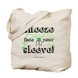 Sneeze into Your Sleeve! Tote Bag