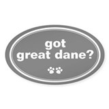 Got Great Dane? Oval Decal