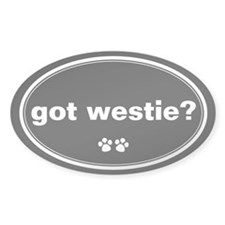 Got Westie? Oval Decal