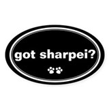 Got Sharpei? Oval Decal