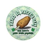 "Irish Popsicle... 3.5"" Button"
