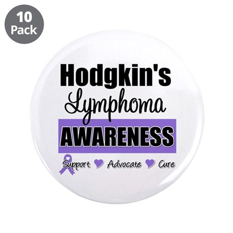 Hodgkin's Lymphoma Awareness 3.5&quot; Button (10 pack)