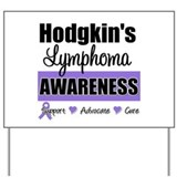 Hodgkin's Lymphoma Awareness Yard Sign