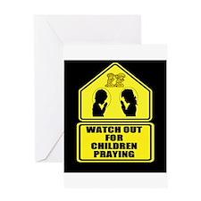 Watch for Children Praying Greeting Card
