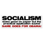 Socialism looks good on paper Bumper Sticker