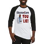 ObamaCare: YOU LIE Baseball Jersey