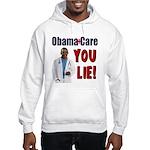 ObamaCare: YOU LIE Hooded Sweatshirt