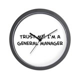 Trust Me: General Manager Wall Clock