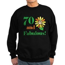 Fabulous 70th Birthday Sweatshirt