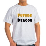 Future Deacon T-Shirt
