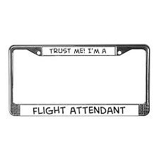 Trust Me: Flight Attendant License Plate Frame