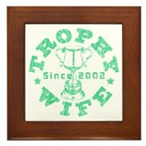 Trophy Wife since 02 Green Framed Tile