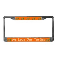 Orange We Love Our Turtles License Plate Frames