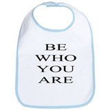 Be Who You Are Bib