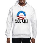 YOU LIE! Hooded Sweatshirt