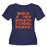 Change Duluth School Board Women's Plus Size Shirt