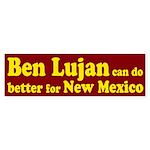 Ben Lujan New Mexico Bumper Sticker
