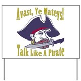 Talk Like A Pirate Yard Sign