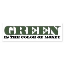 Green Money Bumper Bumper Sticker