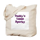 Daddy's Little Sparky Tote Bag