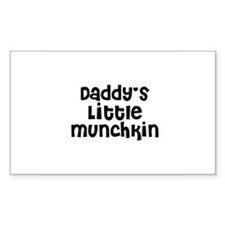 Daddy's Little Munchkin Rectangle Decal