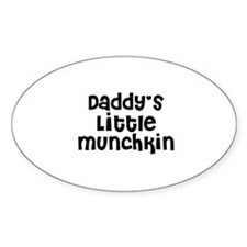 Daddy's Little Munchkin Oval Decal