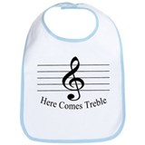Here Comes Treble ..  Bib