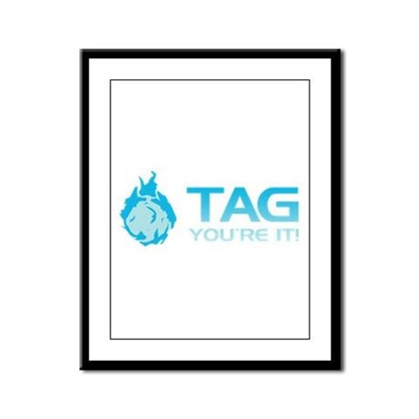 Tag you're it! Framed Panel Print