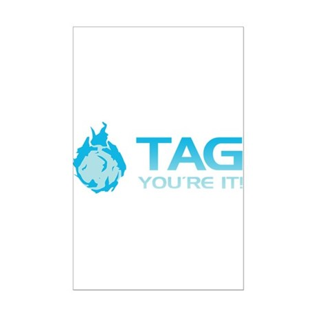 Tag you're it! Mini Poster Print