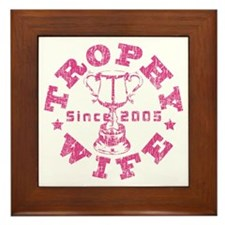 Trophy Wife since 05 Pink Framed Tile