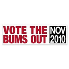 Vote the Bums Out Bumper Bumper Sticker