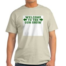 Welcome to the Gun Show Ash Grey T-Shirt