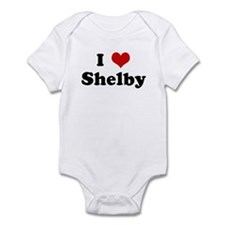 I Love Shelby Onesie