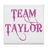 TEAM TAYLOR Tile Coaster