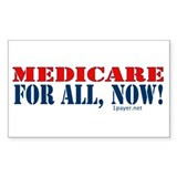 Medicare for All, Now Rectangle Decal