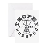 Trophy Husband Since 2001 Greeting Cards (Pk of 10