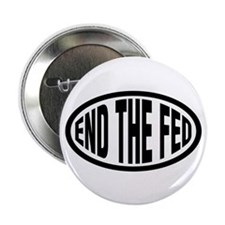 "End the Fed 2.25"" Button (10 pack)"