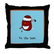 Be the Bean Throw Pillow