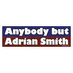 Anybody But Adrian Smith bumper sticker