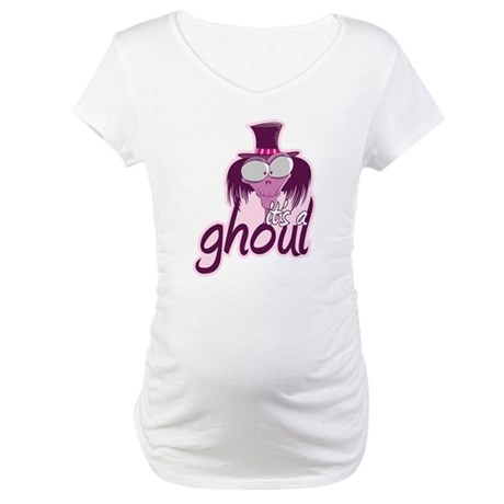 It's a Ghoul Maternity T-Shirt